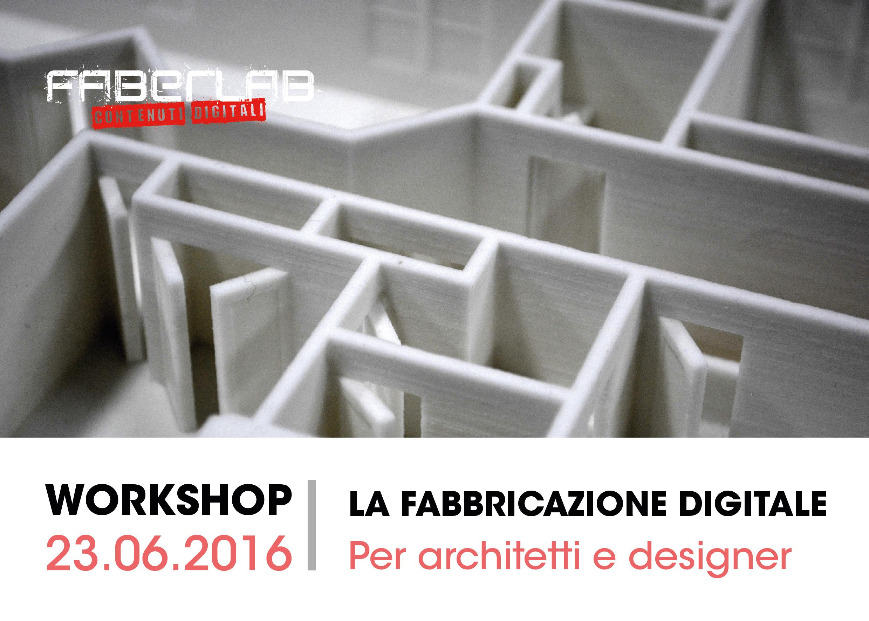 Faberlab la fabbricazione digitale per architetti e designer for Oggetti per architetti